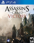 Assassin's Creed: Victory by ImAvalible1