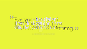 Talent Quote by briskyart