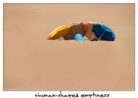 Human-shaped emptiness by SnapperRod