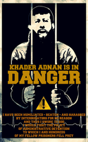 Khader Adnan is in Danger by Quadraro