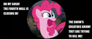 Pinkie Pie: 4th Wall Crisis by Closer-To-The-Sun