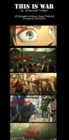 This Is War_Shingeki no Kyojin by InfiniteCity