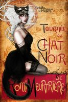 Le Chat Noir  Romi Meutriere by Medusa-Dollmaker