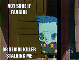 Mosley Not Sure If Fangirl or serial killer by sixteen6stars