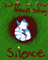 Lost in the Never ending Silence by Frosted-Starlight