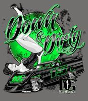 Down n Dirty tee design BACK by Bmart333