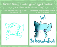 Draw something with your eyes closed by Solthewolf
