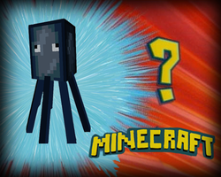 Whos that minecraft mob? by dontbehaydenn