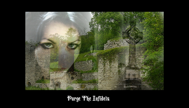 :-: Purge The Infidels :-: by theinside