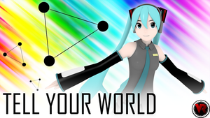 Tell Your World by V--R