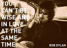 Bob Dylan - Wise Love by chrisbrown55