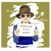whatever you want by amoykid