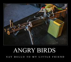 Angry birds - say hello to my little friend by stevegek