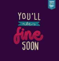You'll Be Fine by eugeniaclara