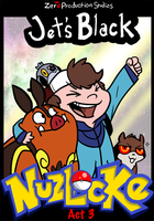 Jet's Black Nuzlocke Act 3 by Zerochan923600