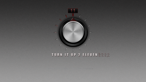 Turn It Up 2 Eleven by Elalition