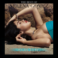 (The Best Of) Selena Gomez - For You (Deluxe) by ColourCrayon