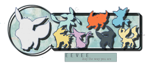Eeveelutions - Stay the way you are by LadyTaffy