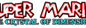 Super Mario The Crystal of Dimensions Logo by KingAsylus91