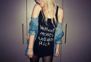 without money we'd all be rich by NICKYmakebelieve