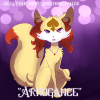 Let's Talk About Something Called Arrogance by StarLynxWish