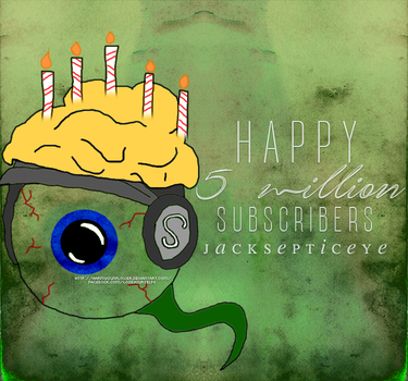 Happy 5m subscribers, Jacksepticeye! by harmysunflower