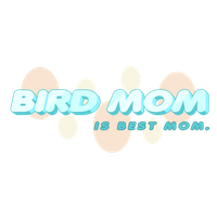 Bird Mom by techs181