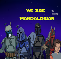 We are Mandalorian by EroomAlly