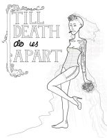 till death do us apart. by your-despair