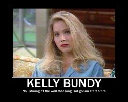 Kelly Bundy Motivation Poster by Silversouldragon21