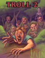 Troll 2 movie poster by bonvillain