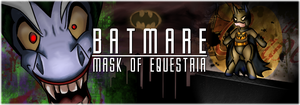 Batmare: MofE Banner by AchiBrucie