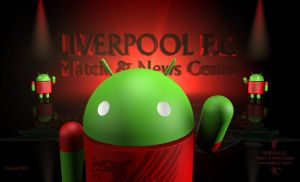LFC ANDROID by kitster29