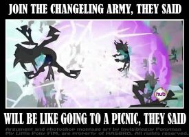 Join the changeling army, they said. by INVISIBLEGUY-PONYMAN