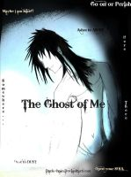 The Ghost of Me by Dark--Halo