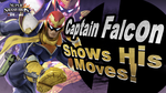 Captain Falcon Shows His Moves in Smash Bros.! by MaxiGamer