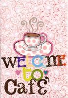 'Welcome To Cafe' by MeghansDreamDesigns