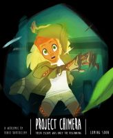 Project Chimera: Escaping was Just the Beginning by Dream-Piper