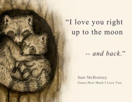 I Love You Right Up to the Moon -- and Back by ContraxSarah