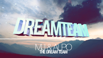 Dreamteam by iBL4CKOUT