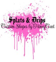 Splats N Drips_Custom Shapes by HoneyCunt