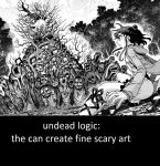 Undead Logic. its much more fun then human logic. by TheUnknownDutchMan
