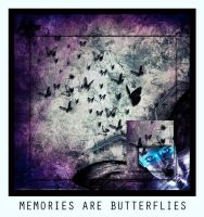 MeMoRiEs aRe bUtTeRfLiEs by deadlybuterfly