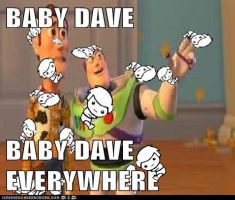 Baby dave is everywhere by tinystalker