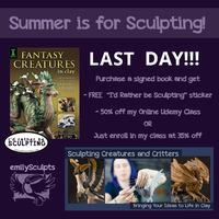 Summer is for Sculpting!  LAST DAY! by emilySculpts