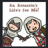 AC - Assassin's Life's for Me by ozymandias93