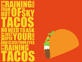 Raining Tacos Wallpaper by Maii1234