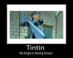 Knightly Tintin Motivational by TandP