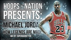 Michael Jordan - How Legends Are Made Poster by supergarrett06