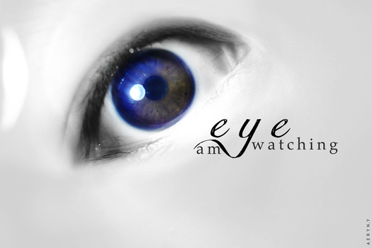 Eye am watching by FairyWish23